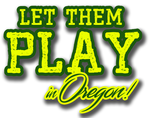 Let Them Play - Oregon
